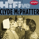 Rhino Hi-Five: Clyde McPhatter/Clyde McPhatter