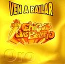 Ven a bailar Vol. I/Chicos de Barrio