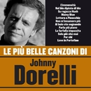 Le più belle canzoni di Johnny Dorelli/Johnny Dorelli