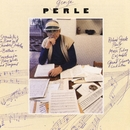 George Perle: Serenade No. 3/Ballade/Concertino/Richard Goode/Gerard Schwarz/Music Today Ensemble