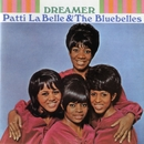 Dreamer/Patti Labelle & The Bluebelles
