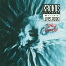 Lutoslawski String Quartet/Kronos Quartet