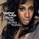 Never Felt Like This Before (download)/Shaznay Lewis