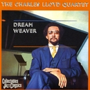 Dream Weaver/Charles Lloyd Quartet