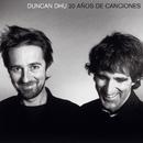 20 años de canciones/Duncan Dhu