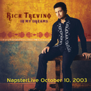 In My Dreams - Napster Live - Oct. 10, 2003 (Internet EP)/Rick Trevino