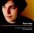Tchaikovsky : Piano Concerto No.1 & Liszt : Piano Sonata/Fazil Say, Yuri Temirkanov & St Petersburg Philharmonic Orchestra