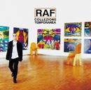 Collezione Temporanea/Raf