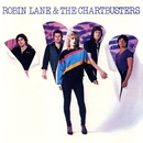 Robin Lane & The Chartbusters/Robin Lane & The Chartbusters