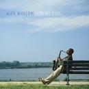 Into My Soul/Kirk Whalum