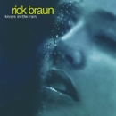 Kisses In The Rain/Rick Braun