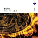 Brahms : Piano Trios Nos 1 & 2  -  Apex/Trio Fontenay