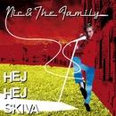 Hej Hej Skiva/Nic & The Family