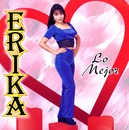 Lo mejor/Erika y El Ruedo