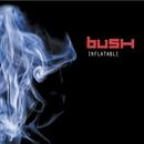 Inflatable (Online Music)/Bush