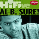 Rhino Hi-Five: Al B. Sure!/Al B. Sure