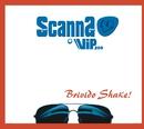Brivido Shake !/Scanna e Vip 200