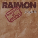 El Recital de Madrid/Raimon