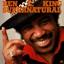 Supernatural Thing/Ben E. King