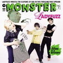 Monster/Ladyfuzz