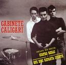 4 Rosas Y Que Dios Reparta Suerte/Gabinete Caligari