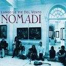 Lungo Le Vie Del Vento/Nomadi