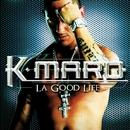 La Good Life/K.Maro