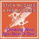 Drinkin' Wine Spo-De-O-Dee/Stick McGhee & His Buddies