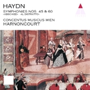 Haydn : Symphonies Nos 45 & 60/Nikolaus Harnoncourt & Concentus musicus Wien