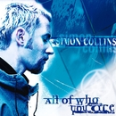 All Of Who You Are/Collins, Simon