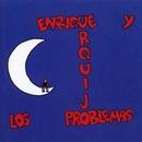Enrique Urquijo Y Los Problemas/Enrique Urquijo Y Los Problemas