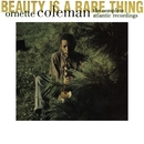 Beauty Is A Rare Thing- The Complete Atlantic Recordings/Ornette Coleman Trio
