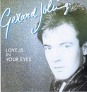 Love Is In Your Eyes/Gerard Joling
