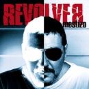 Mestizo/Revolver