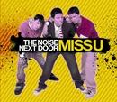 Miss U (CD1)/The Noise Next Door