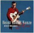 Dein ist mein ganzes Herz/Heinz Rudolf Kunze