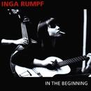 In The Beginning/Rumpf, Inga