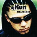 Latin Kilombo/Dj Kun