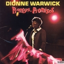 Promises, Promises/Dionne Warwick