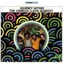 Journey Within/Charles Lloyd Quartet