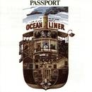 Ocean Liner/Passport