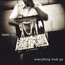 Everything Must Go (Internet Single)/Steely Dan