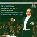 Mendelssohn : Symphonies Nos 3 & 4/Nikolaus Harnoncourt & Chamber Orchestra of Europe