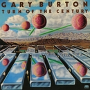 Turn Of The Century/Gary Burton
