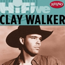 Rhino Hi-Five: Clay Walker/Clay Walker