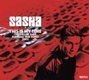 This Is My Time/Sasha