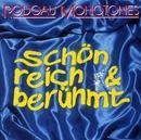 Schön, Reich und Berühmt/Rodgau Monotones