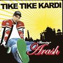 TikeTikeKardi/Arash