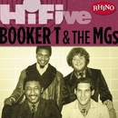 Rhino Hi-Five: Booker T. & The MG's/Booker T. & The MG's