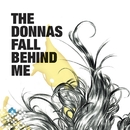 Fall Behind Me (Online Music)/The Donnas